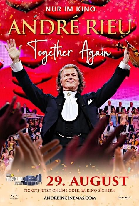 André Rieu - Come Together Again - Kino Movieland Erkner