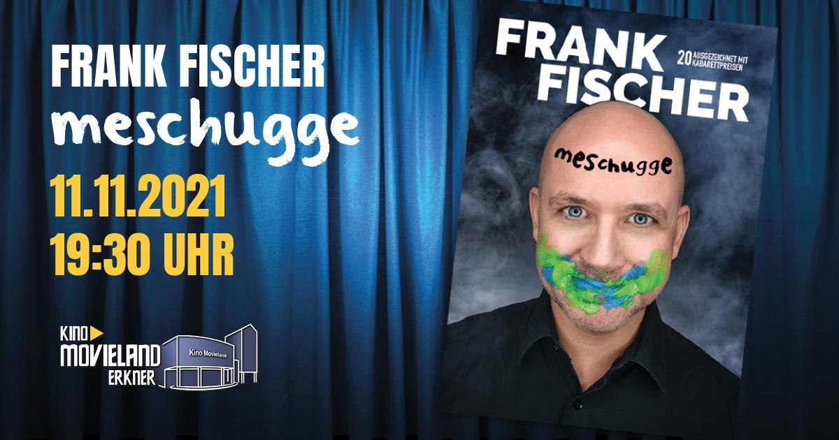 Kabarett live: Frank Fischer am 11.11. um 19:30 Uhr
